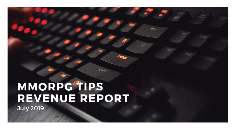 MMORPGTips.com July 2019 Revenue Report – 2675$